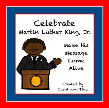 A Day to Celebrate Martin Luther King, Jr.