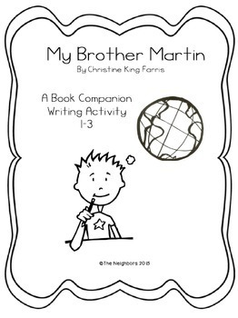 Martin Luther King Jr., My Brother Martin Book Companion, Writing project