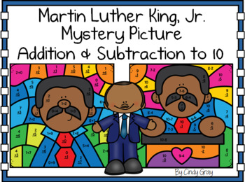 Martin Luther King, Jr. Mystery Pictures ~ BUNDLE ~ Addition & Subtraction to 10
