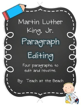 Martin Luther King Jr. Paragraph Editing