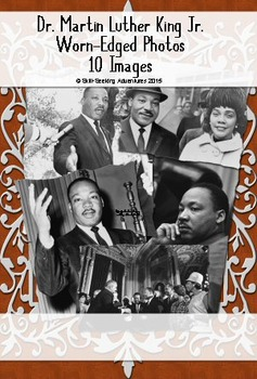 Martin Luther King Jr. Photos With Worn Edges and Shadow, For All Ages