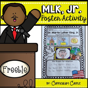 Martin Luther King Jr. Poster Activity FREEBIE! by Curriculum Castle