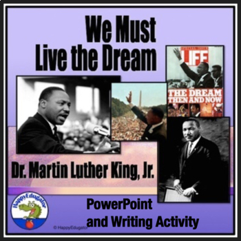Martin Luther King Jr Civil Rights Movement PowerPoint & MLK Writing Assignment