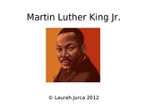 Martin Luther King Jr. Powerpoint Presentation and Cloze Notes