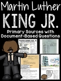 Martin Luther King Jr Primary Sources Document Based Questions; Black History