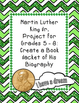 Martin Luther King, Jr. Project - Create a Book Jacket of His Biography