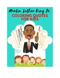 Martin Luther King Jr. Quotes Coloring Book for Kids