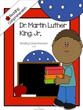 Martin Luther King, Jr. Reading Comprehension