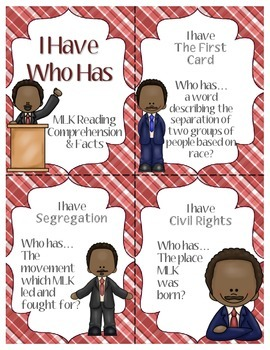 Martin Luther King Jr. Reading Comprehension & I Have Who Has