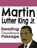 Martin Luther King Jr. Reading Comprehension Passage & Questions,  + Writing