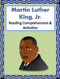 Martin Luther King, Jr. Reading Comprehension Passage and Activities