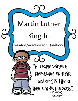 Martin Luther King Jr. Reading Passage and Questions