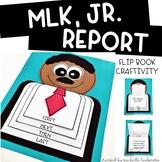 Martin Luther King, Jr Report [Flip Book Craftivity for MLK, Jr. Day]
