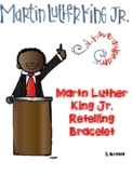 Martin Luther King Jr. Retelling Bracelet Craft
