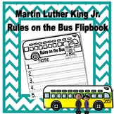 Martin Luther King Jr. Rules on the Bus Flipbook