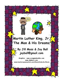 Martin Luther King, Jr. : The Man and His Dreams
