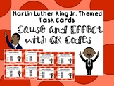 Black History Month / MLK Jr. Themed- Cause and Effect Task Cards with QR Codes