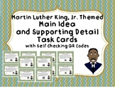 Black History Month / MLK Theme- Main Idea and Detail Task Cards with QR Codes