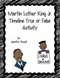 Martin Luther King, Jr. Timeline True or False Activity