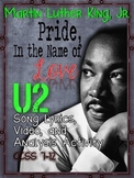 "MARTIN LUTHER KING, JR., U2's ""PRIDE, IN THE NAME OF LOVE,"" LESSON, ACTIVITIES"
