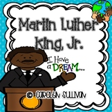 Martin Luther King, Jr. Unit - Common Core Standards Included