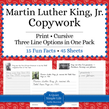Martin Luther King, Jr. Unit - Copywork - Print and Cursive - Handwriting