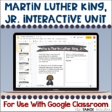 Martin Luther King, Jr. Unit for Use With Google Classroom™