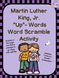 """Martin Luther King, Jr. """"Up""""-Words Word Scramble Activity"""