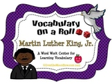 Martin Luther King, Jr. - Vocabulary On a Roll