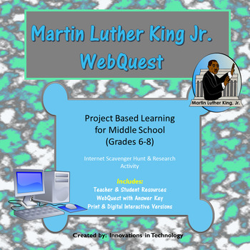 Martin Luther King Jr. WebQuest (Internet Scavenger Hunt)