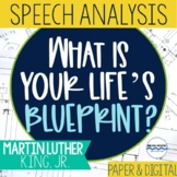 """Martin Luther King Jr. Speech Analysis - """"What is Your Life's Blueprint?"""""""