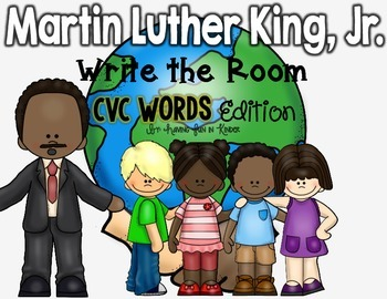 Martin Luther King, Jr. Write the Room - CVC Words Edition
