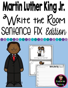 Martin Luther King Jr. Write the Room - Sentence Fix Edition
