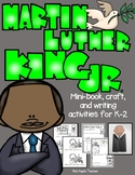 Martin Luther King, Jr.-- Writing Activity Craft and Reader for K-2
