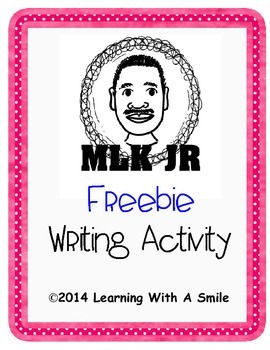 Martin Luther King, Jr. ~ Writing Activity ~ FREEBIE ~ Inc