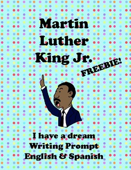 Martin Luther King Jr. Writing Prompt English and Spanish