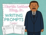 Martin Luther King Jr Writing Prompts Freebie