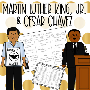 Martin Luther King Jr. and Cesar Chavez {Compare and Contrast}