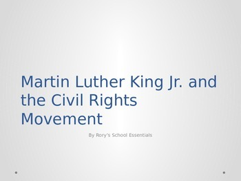 Martin Luther King Jr. and the Civil Rights Movement