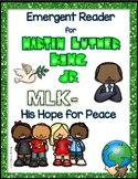 """Martin Luther King, Jr. emergent reader- """"MLK-His Hope For Peace"""""""