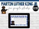 Martin Luther King Jr. for Google Slides