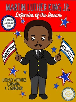 Martin Luther King, Jr. for the Louisiana K-2 Guidebook