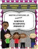 Martin Luther King, Jr. inspired Service Learning Project