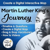 Martin Luther King Jr.'s Journey Digital Map and Learning Activities