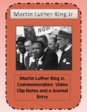 Martin Luther King Jr. video clip notes and a journal entry
