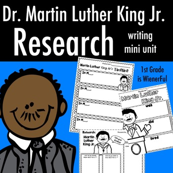 Dr. Martin Luther King Jr. research writing