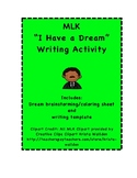 "Martin Luther King MLK ""Dream"" Writing"