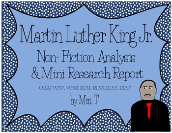 Martin Luther King~ Non-Fiction Analysis and Mini Research Report