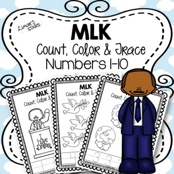 Martin Luther King Jr. Numbers 1-10: Count, Color, & Trace