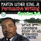 Martin Luther King Jr Writing ~ 3rd Grade Persuasive Writing ~ Opinion Writing